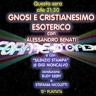 Forme d'Onda - Alessandro Benati - Gnosi e Cristianesimo Esoterico - 12^ puntata (28/01/2021)