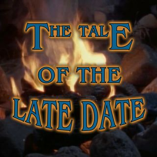 The Tale of the Prom Queen or The Tale of the Late Date
