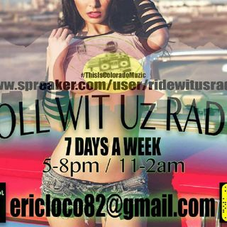 ROLL-WIT-UZ-RADIO LIVE FROM THE MILE HIGH CITY