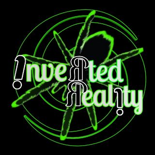 Inverted Reality Episode 1