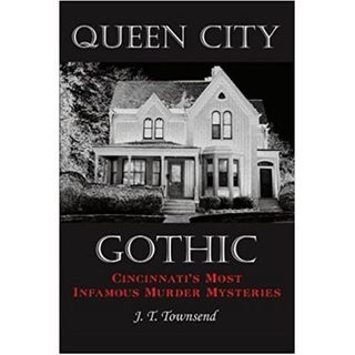 Queen City Gothic-J.T. Townsend