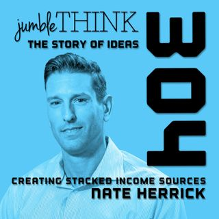 Creating Stacked Income Sources with Nate Herrick