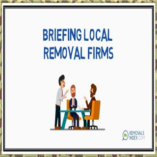 Briefing Local Removal Firms