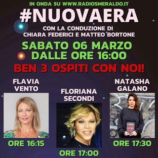 #NUOVAERA con Flavia Vento, Floriana Secondi e Natasha Galano