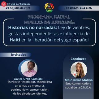 Historias no narradas: ley de vientres, gestas independentistas e influencia de Haití en la liberación del yugo español