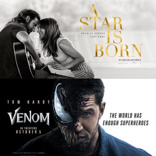 Out Now 339: Venom and A Star Is Born