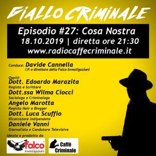 #27 Episodio | Cosa Nostra_18.10.2019