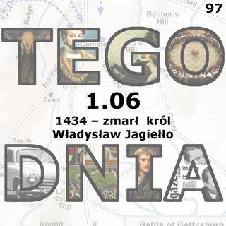 Tego dnia: 1 czerwca (śmierć Władysława Jagiełły)