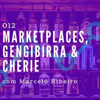 012 - Marketplaces, Gengibirra & Cherie