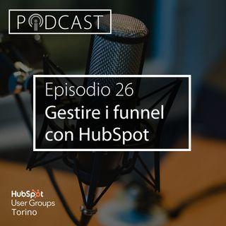 Pillole di Inbound #26 - Gestire i funnel con HubSpot