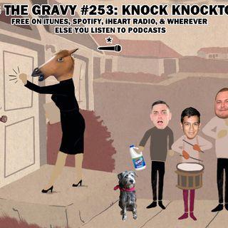 Pass The Gravy #253: Knock Knocktober