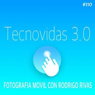 Cap 110 Fotografia Movil con @RodrigoRivasPH
