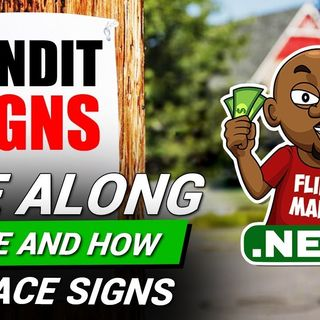 Bandit Signs Ride Along: Where and How To Place Signs To Generate Leads for Flipping Houses