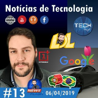Mentiras e melhor smartphone em Abril de 2019  - Notícias Tecnologia #13