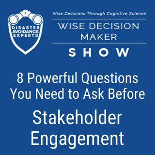 #26: 8 Powerful Questions You Need to Ask Before Stakeholder Engagement