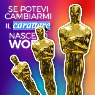 Ep. 81 - La notte degli Oscar, più o meno... 😖