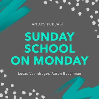 Sunday School on Monday #1