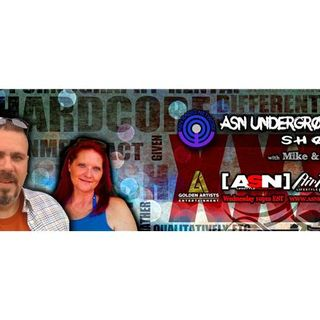 ASN Underground Show With Mike & Sheri Happy New Year! Welcome 2018