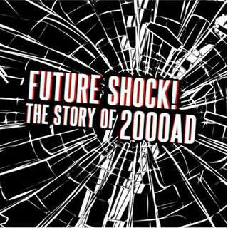 Special Report: Future Shock - The Story of 2000 AD (2014)