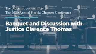 Banquet and Discussion with Justice Clarence Thomas