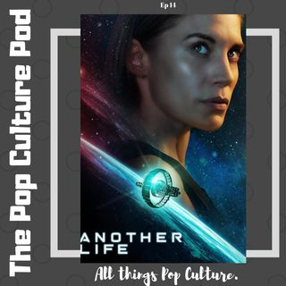 Another Life S1 | The Pop Culture Pod