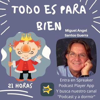 15. Todo es para bien. Miguel Ángel Santos Guerra