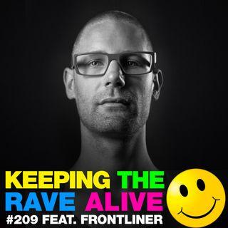 Episode 209: feat Frontliner!