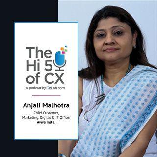 Hi5 of CX with Anjali Malhotra, Chief Customer, Marketing, Digital & IT Officer, Aviva India