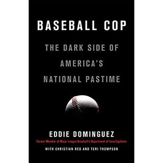 """Sports of All Sorts: Author of """"Baseball Cop"""" Eddie Dominguez"""