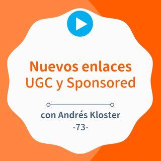 Los nuevos enlaces UGC/Sponsoderd e interlinking, con Andrés Kloster
