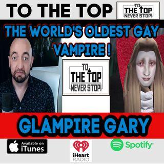 The World's Oldest Gay Vampire - Glampire Gary