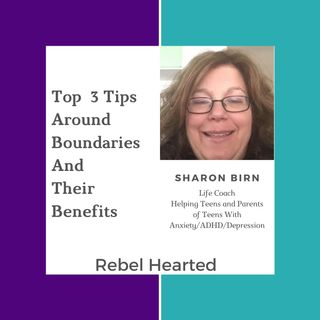 Top 3 Tips To Discover The Benefits of Boundaries with Sharon Birn