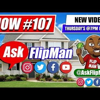 Ask Flip Man Your Wholesaling Houses Questions on Live Show 107 [Flippinar]