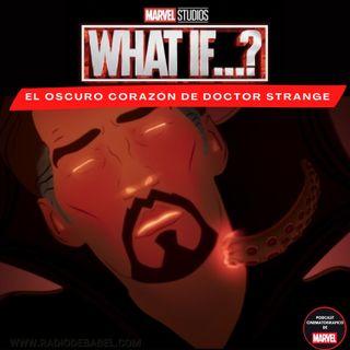 What If - Episodio 4: El oscuro corazón de Doctor Strange