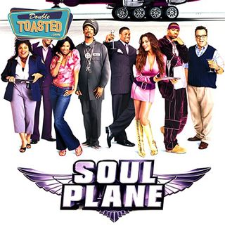 SOUL PLANE BAD MOVIE REVIEW - Double Toasted Audio Review