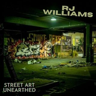 32. Exploring the Culture of Graffiti with RJ Williams