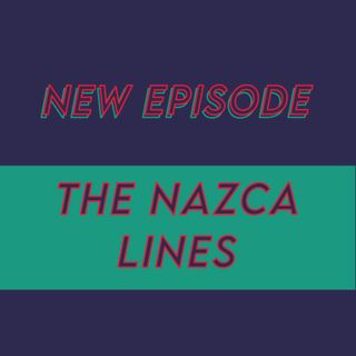 020 - Who drew the Nazca lines?