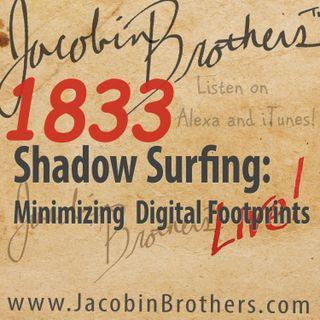 JBL1833 Shadow Surfing: Minimizing Digital Footprints