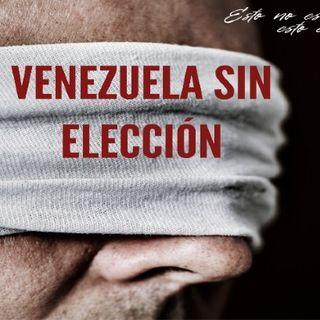 Venezuela sin elección