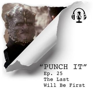 Punch It 25 - The Last Will Be First