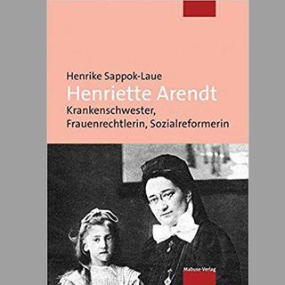 Henriette Arendt, Frauenrechtlerin (Geburtstag 11.11.1874)