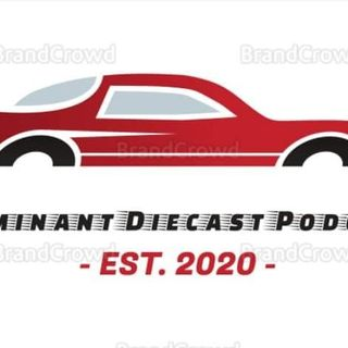 Dominant Diecast Podcast Part II Midweek Show #14.5