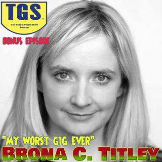Bonus Episode: Brona C Titley