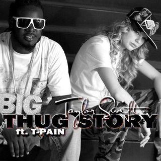 Taylor Swift Thug Story feat T Pain