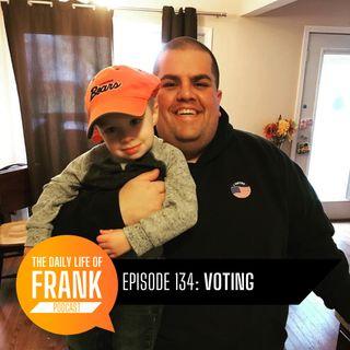 Episode 134 - Voting