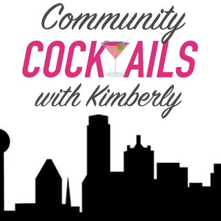 Community Cocktails with Kimberly