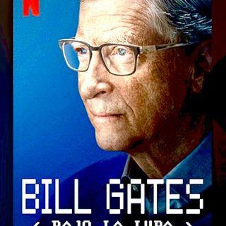 """BILL GATES """"Bajo la Lupa""""  (Mini Serie)"""