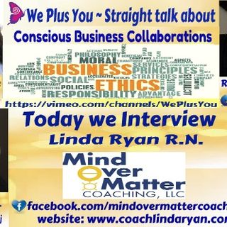 We Plus You Interviews Linda Ryan