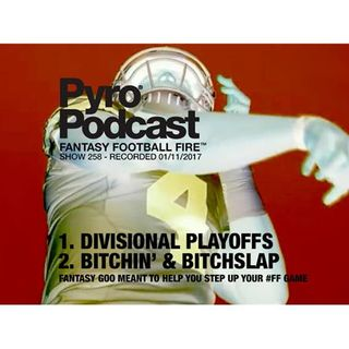Fantasy Football Matchups - Divisional Playoffs - Pyro Podcast Show 258