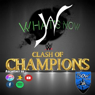 Clash Of Champions 2020 Card e Pronostici - What's Now